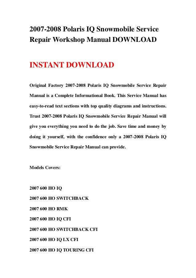 2007-2008 Polaris IQ Snowmobile ServiceRepair Workshop Manual DOWNLOADINSTANT DOWNLOADOriginal Factory 2007-2008 Polaris I...