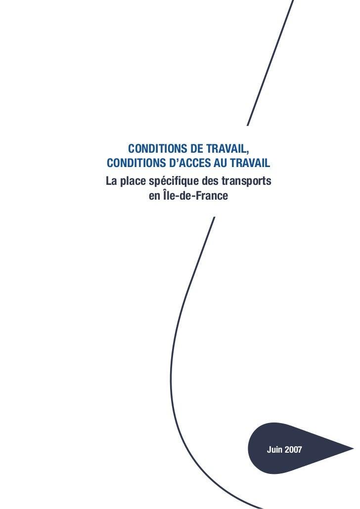 CONDITIONS DE TRAVAIL,CONDITIONS D'ACCES AU TRAVAILLa place spécifique des transports         en Île-de-France            ...