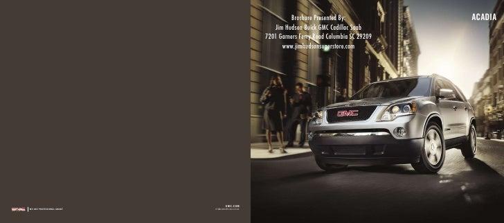 Brochure Presented By:             ACADIA                                                                 Jim Hudson Buick...