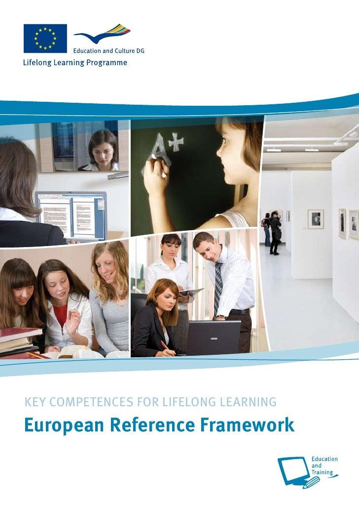 KEY COMPETENCES FOR LIFELONG LEARNING European Reference Framework