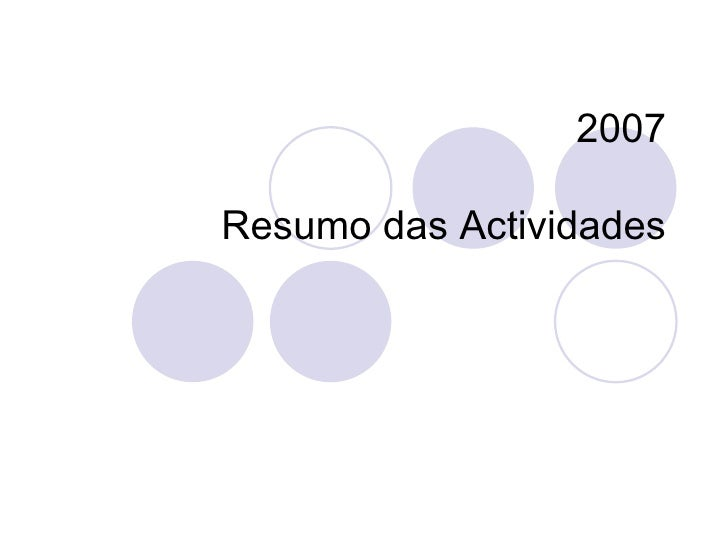 2007 Resumo das Actividades