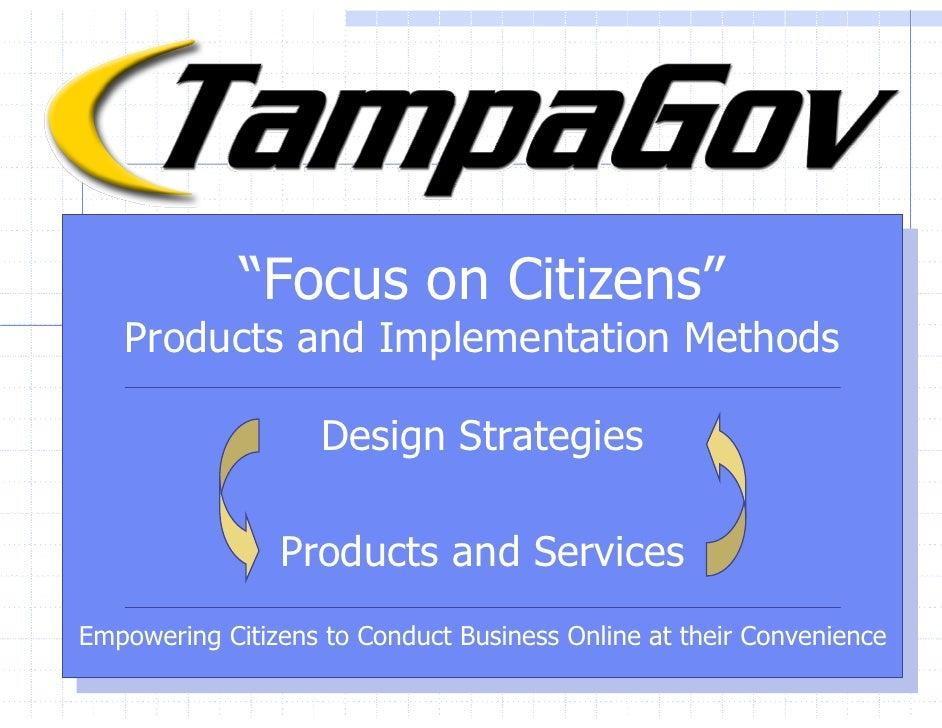 """TampaGov – Focus on Citizens                                  """"Focus on Citizens""""                                   """"Focus..."""