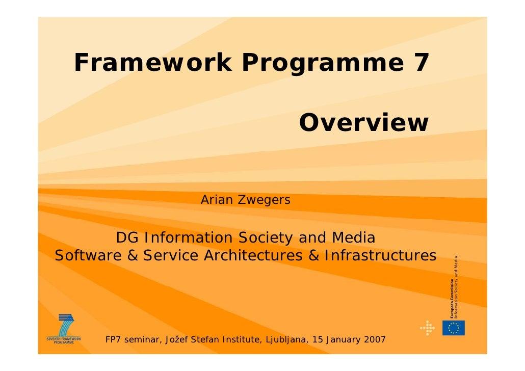 Framework Programme 7                                                   Overview                             Arian Zwegers...