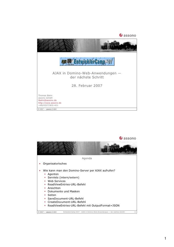 AJAX in Domino-Web-Anwendungen —                      der nächste Schritt                                  28. Februar 200...