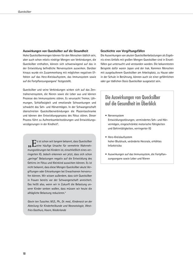Quecksilber    Auswirkungen von Quecksilber auf die Gesundheit                   Geschichte von Vergiftungsfällen    Hohe ...
