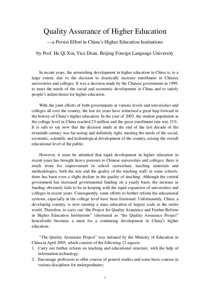 Quality Assurance of Higher Education         —a Persist Effort in China's Higher Education Institutions  by Prof. He Qi X...