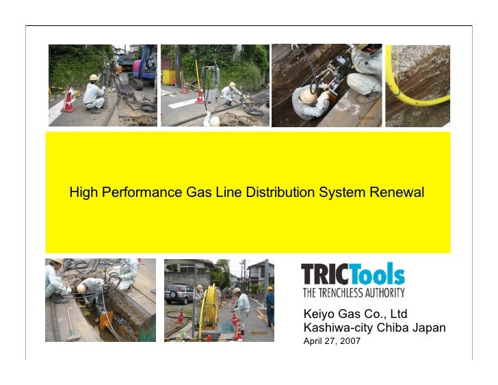 High Performance Gas Line Distribution System Renewal                                       Keiyo Gas Co., Ltd            ...