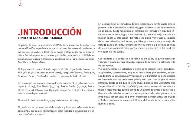 [3] .INTRODUCCIÓNCONTEXTO GANADERO REGIONAL La ganadería en el departamento del Meta se sostiene con la perspectiva de tec...