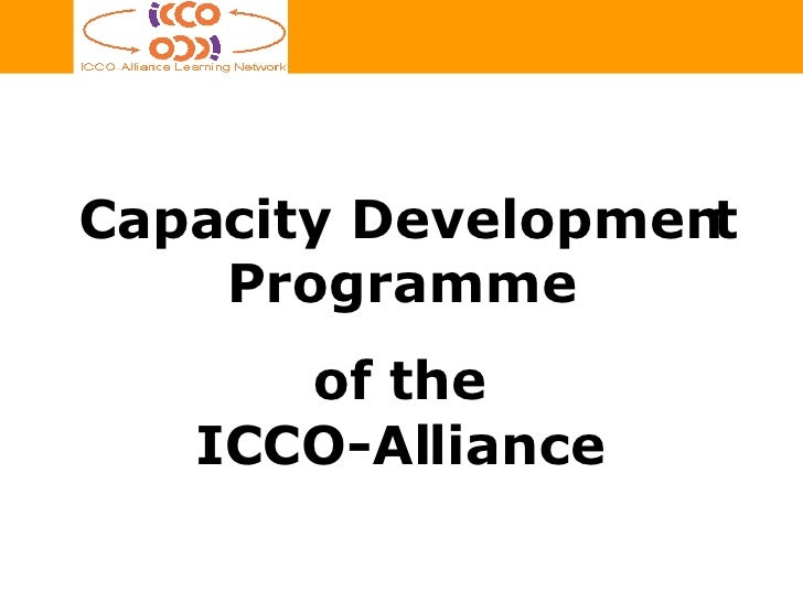 Capacity Development Programme  of the  ICCO-Alliance