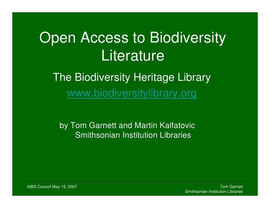 Open Access to Biodiversity              Literature             The Biodiversity Heritage Library               www.biodiv...