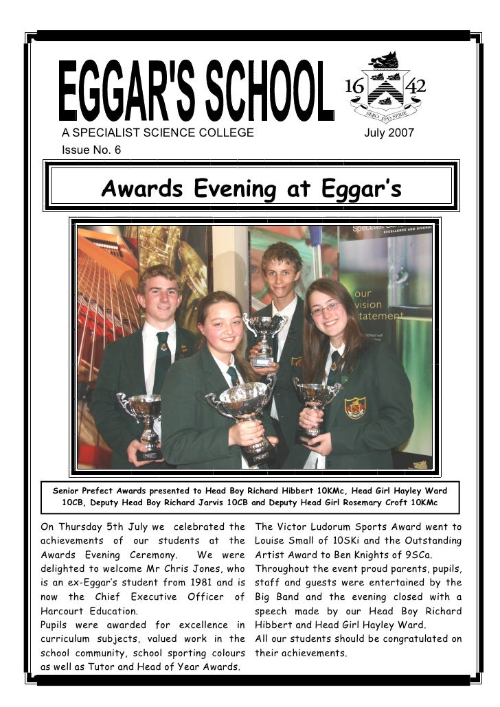 A SPECIALIST SCIENCE COLLEGE                                       July 2007      Issue No. 6                Awards Evenin...