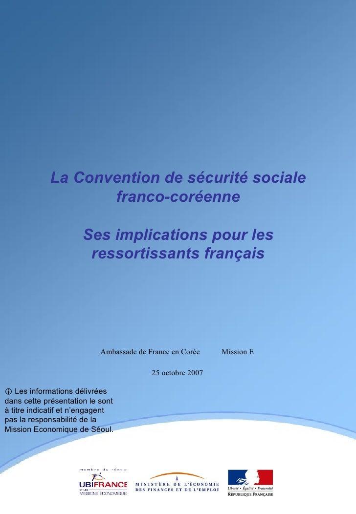 La Convention de sécurité sociale franco-coréenne Ses implications pour les ressortissants français    Les informations d...