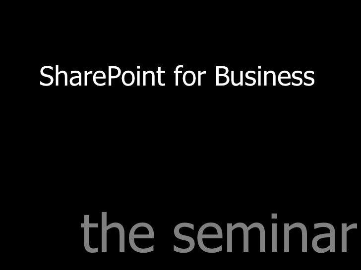 the seminar SharePoint for Business
