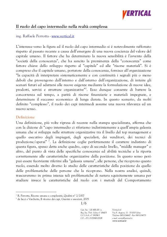 Il ruolo del capo intermedio nella realtà complessaing. Raffaele Perrotta - www.vertical.itL'interesse verso la figura ed ...