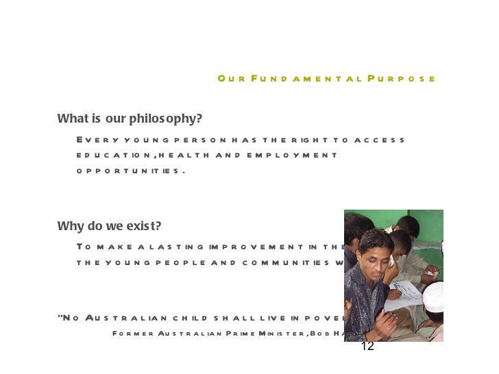 Our Fundamental Purpose  <ul><li>What is our philosophy? </li></ul><ul><li>Every young person has the right to access educ...
