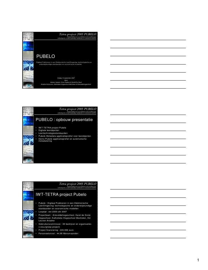 PUBELO Digitaal Publiceren in een Elektronische LeerOmgeving: technologische en     onderwijskundige standaarden en econom...