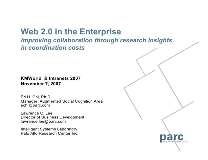Web 2.0 in the Enterprise Improving collaboration through research insights in coordination costs    KMWorld & Intranets 2...