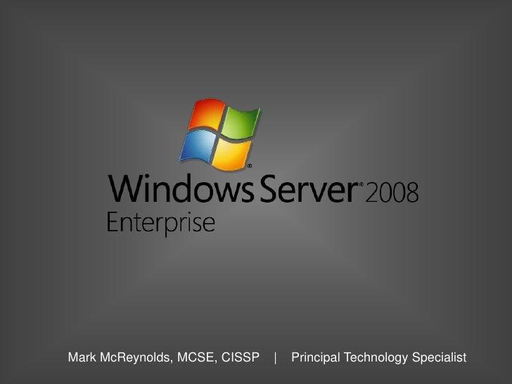 Mark McReynolds, MCSE, CISSP   |   Principal Technology Specialist