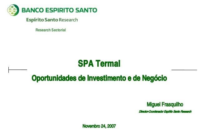 Research Sectorial                      SPA TermalOportunidades de Investimento e de Negócio                              ...