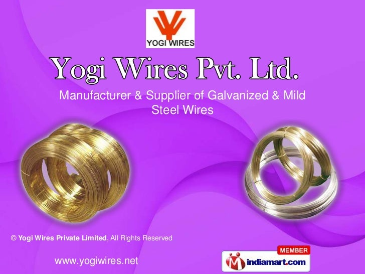 Manufacturer & Supplier of Galvanized & Mild                              Steel Wires© Yogi Wires Private Limited, All Rig...