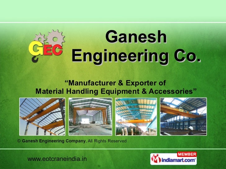 "Ganesh Engineering Co. "" Manufacturer & Exporter of  Material Handling Equipment & Accessories"""