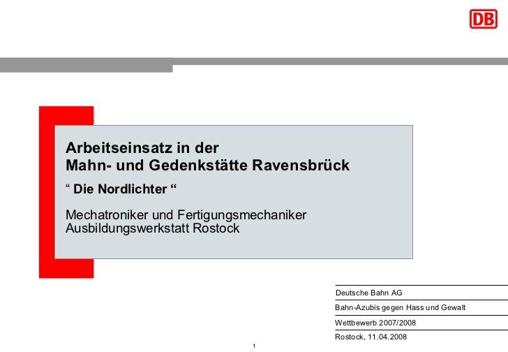 """Arbeitseinsatz in der  Mahn- und Gedenkstätte Ravensbrück """"  Die   Nordlichter """" Mechatroniker und Fertigungsmechaniker Au..."""