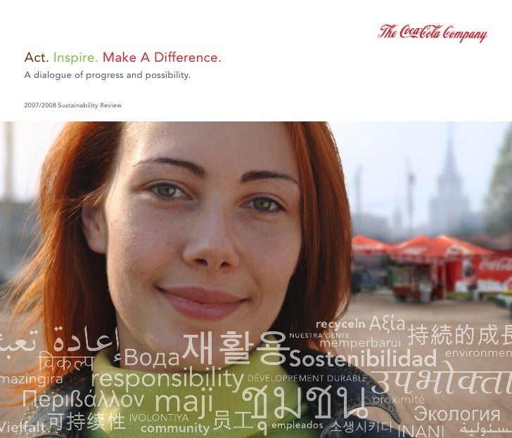 act. inspire. Make a difference.        a dialogue of progress and possibility.          2007/2008 Sustainability review  ...