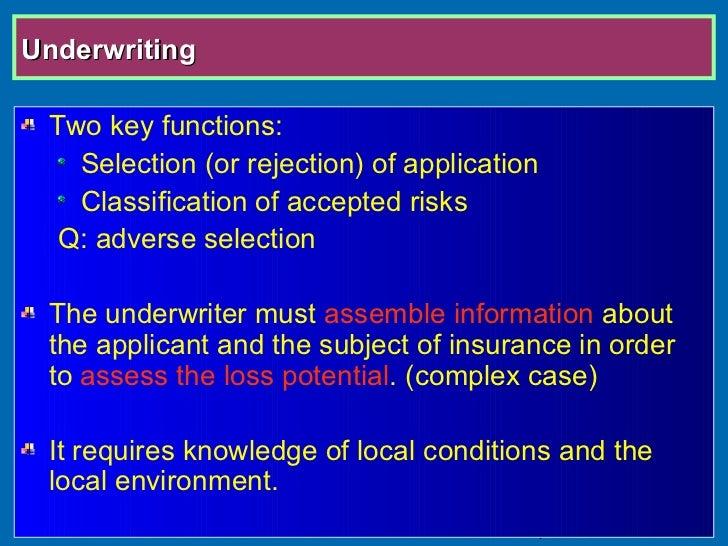 Insurance Underwriter Functions