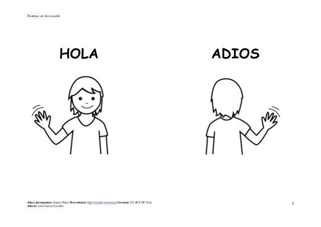 Normas en la escuela                        HOLA                                                                     ADIOS...