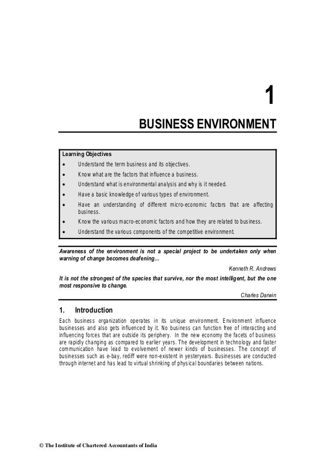 1 BUSINESS ENVIRONMENT Learning Objectives • Understand the term business and its objectives. • Know what are the factors ...