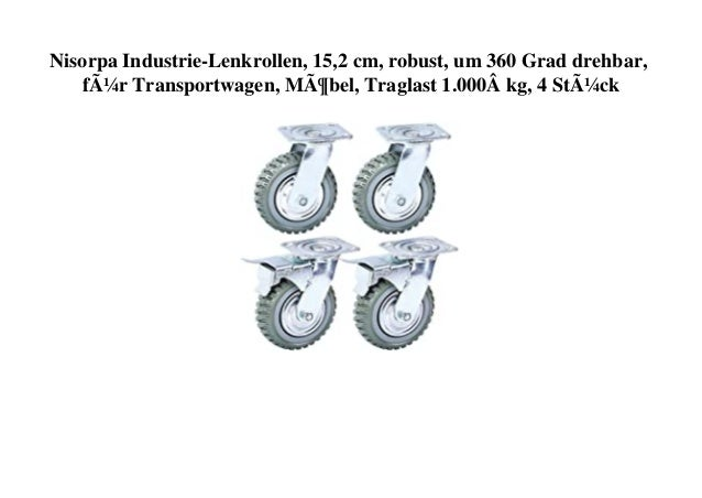 Nisorpa Industrie-Lenkrollen, 15,2 cm, robust, um 360 Grad drehbar, für Transportwagen, Möbel, Traglast 1.000� kg, 4 Stück