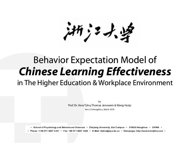 Behavior Expectation Model of Chinese Learning Effectiveness in The Higher Education & Workplace Environment by Prof.Dr.Ho...
