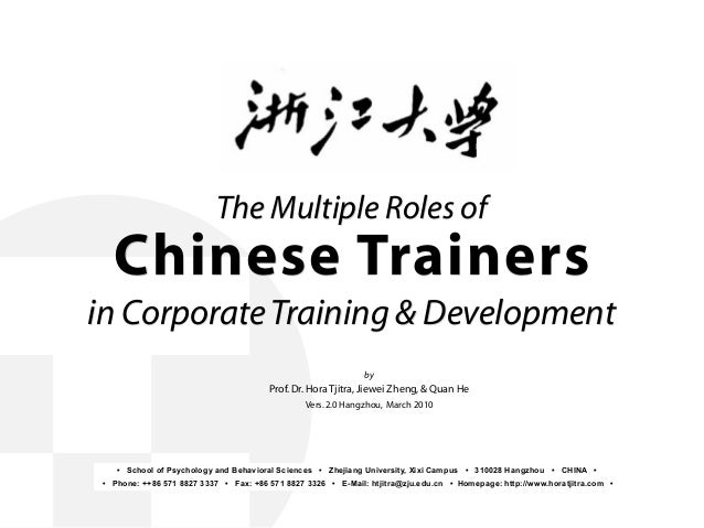 The Multiple Roles of Chinese Trainers in CorporateTraining & Development by Prof.Dr.Hora Tjitra,Jiewei Zheng,& Quan He Ve...