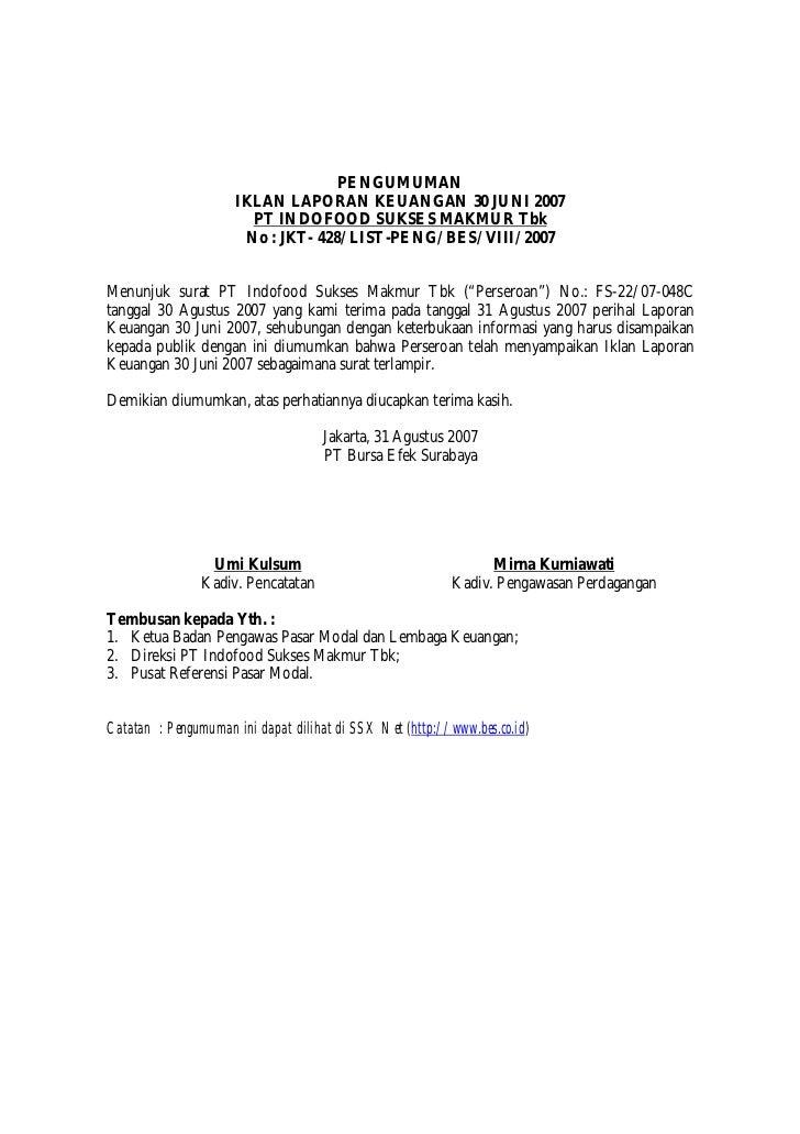 PENGUMUMAN                     IKLAN LAPORAN KEUANGAN 30 JUNI 2007                       PT INDOFOOD SUKSES MAKMUR Tbk    ...