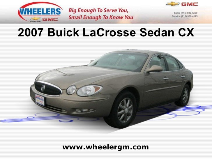 www.wheelergm.com 2007 Buick LaCrosse Sedan CX