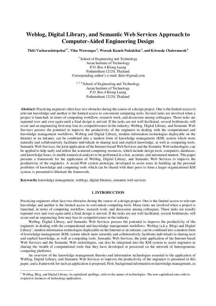 Weblog, Digital Library, and Semantic Web Services Approach to                  Computer-Aided Engineering Design     Thit...