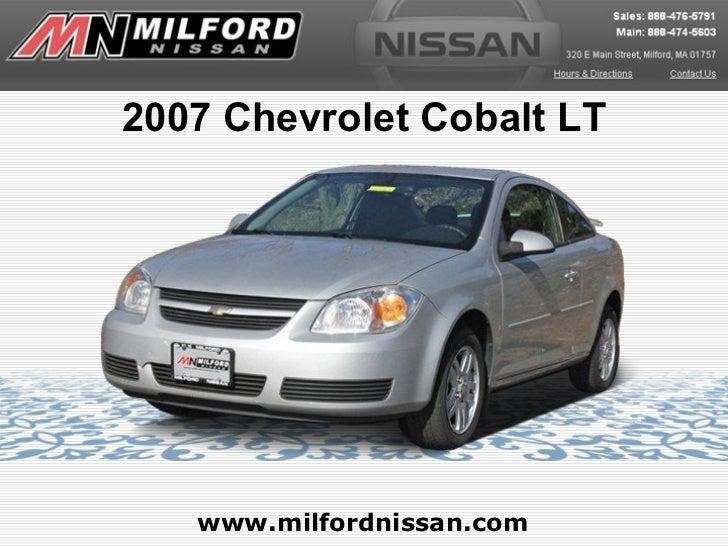 2007 Chevrolet Cobalt LT   www.milfordnissan.com