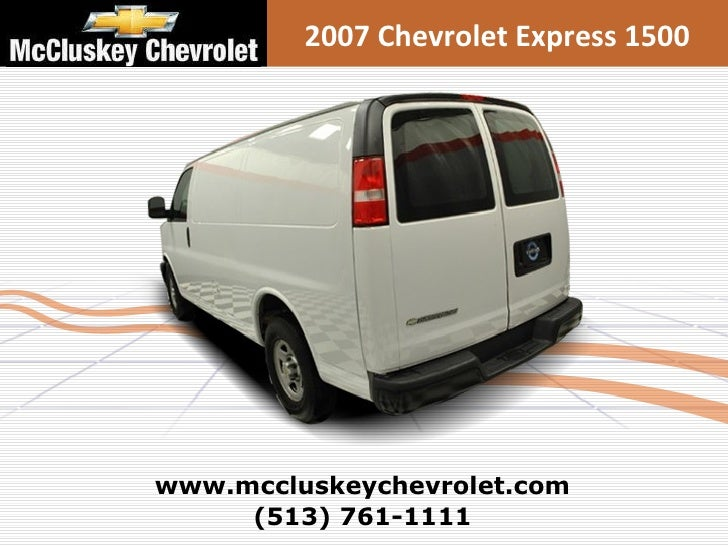 Used 2007 Chevrolet Express 1500 Cargo Van At Your Chevy Cincinnati O