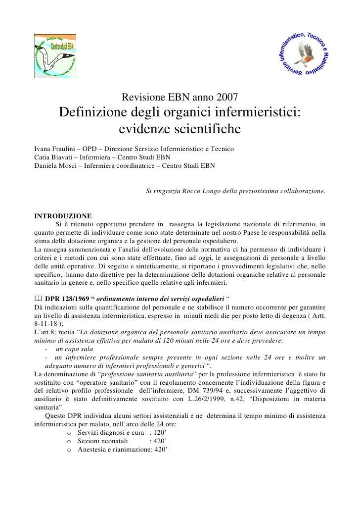 Revisione EBN anno 2007         Definizione degli organici infermieristici:                   evidenze scientifiche Ivana ...