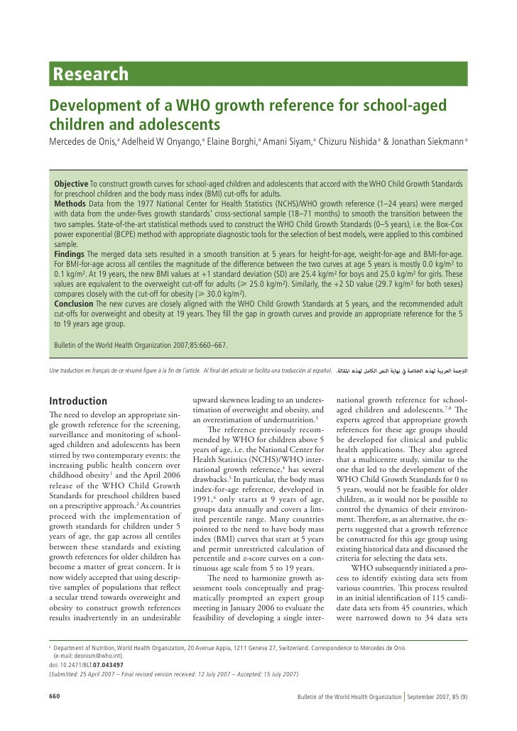 Research Development of a WHO growth reference for school-aged children and adolescents Mercedes de Onis,a Adelheid W Onya...