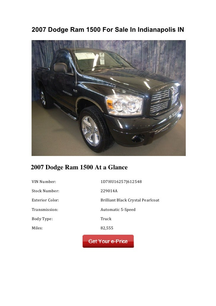 2007 Dodge Ram 1500 For Sale In Indianapolis IN2007 Dodge Ram 1500 At a Glance VIN Number:         1D7HU16257J6125...