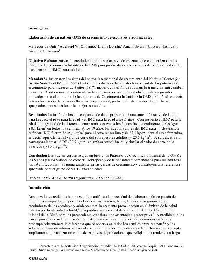Investigación  Elaboración de un patrón OMS de crecimiento de escolares y adolescentes  Mercedes de Onís,a Adelheid W. Ony...