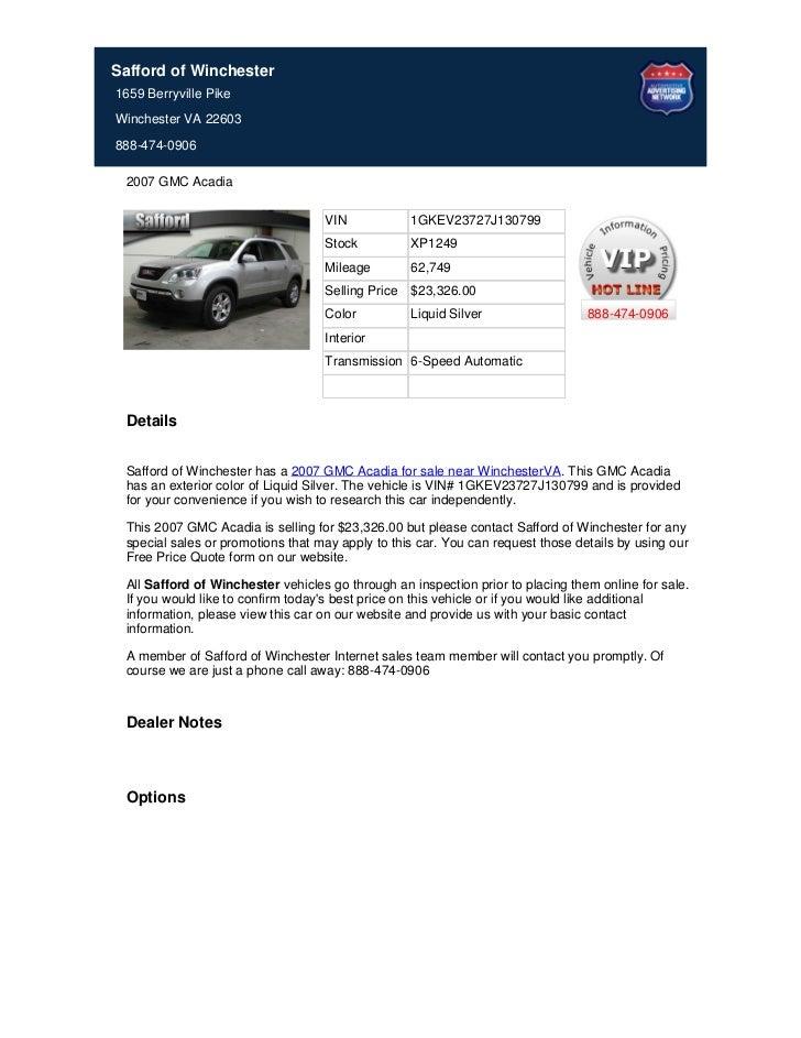 Safford of Winchester1659 Berryville PikeWinchester VA 22603888-474-0906 2007 GMC Acadia                                  ...