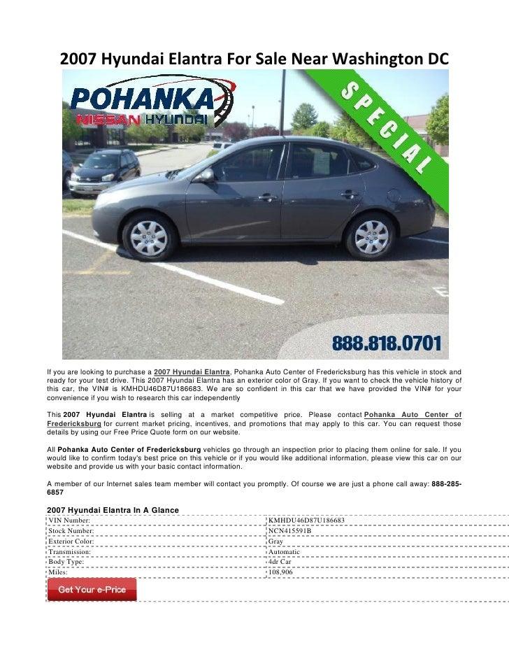 2007 Hyundai Elantra For Sale Near Washington DCIf you are looking to purchase a 2007 Hyundai Elantra, Pohanka Auto Center...