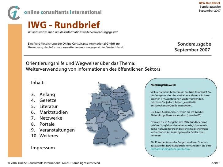 IWG - Rundbrief Wissenswertes rund um das Informationsweiterverwendungsgesetz Eine Veröffentlichung der Online Consultants...