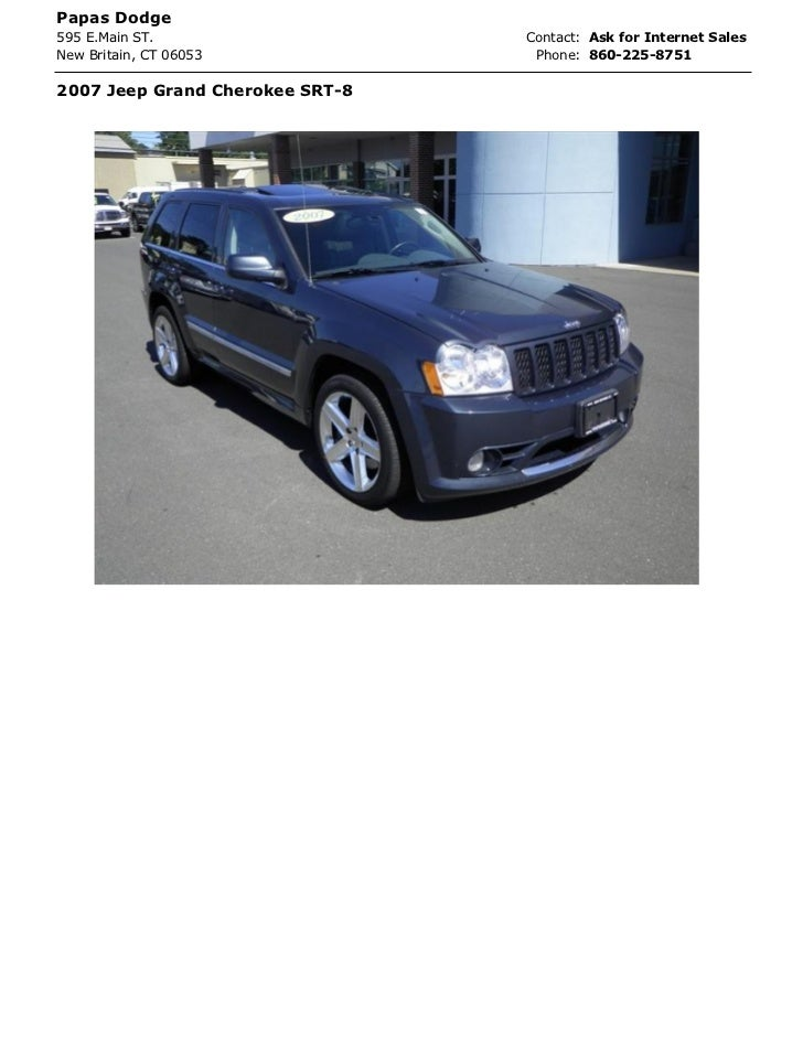 Papas Dodge595 E.Main ST.                   Contact: Ask for Internet SalesNew Britain, CT 06053             Phone: 860-22...