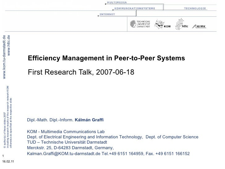 Efficiency Management in Peer-to-Peer Systems First Research Talk, 2007-06-18