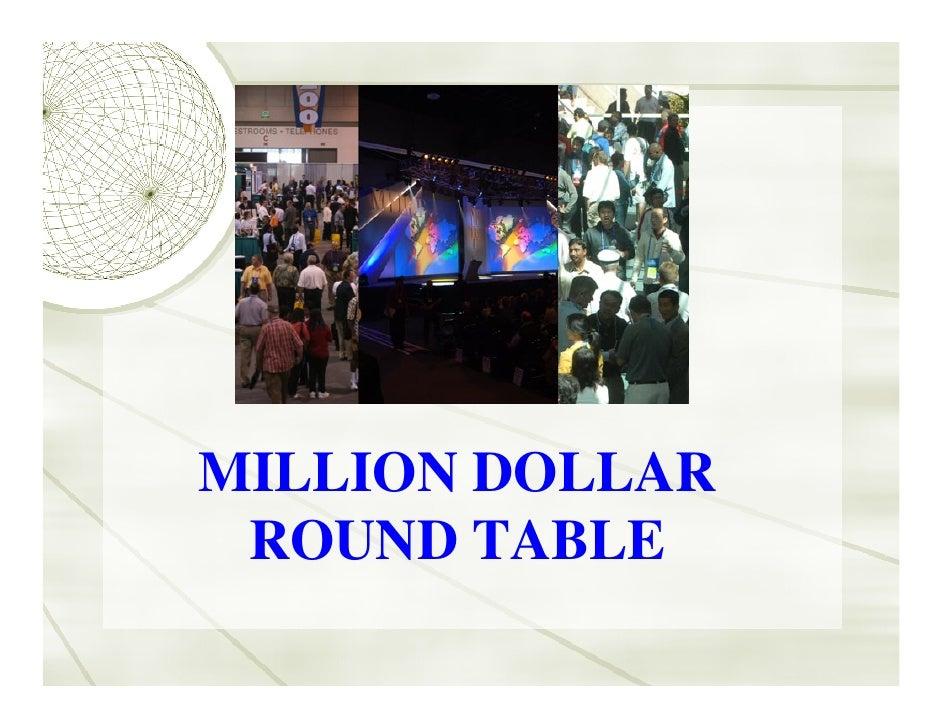 MILLION DOLLAR  ROUND TABLE