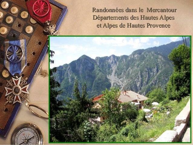 Randonnées dans le MercantourRandonnées dans le Mercantour Départements des Hautes AlpesDépartements des Hautes Alpes et A...