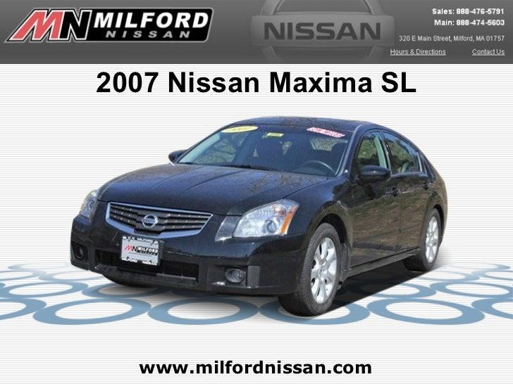 2007 Nissan Maxima SL  www.milfordnissan.com